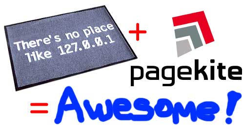 pageKite is awsome PageKite   An awesome tool for serious web developers